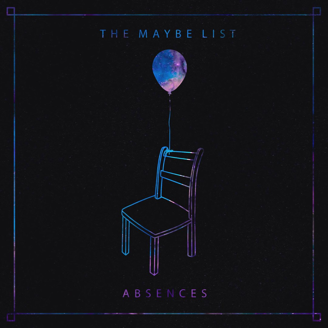 The Maybe List - Absences [EP] (2017)