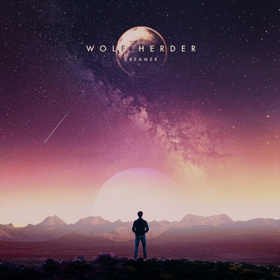 Wolf Herder - Dreamer [EP] (2017)