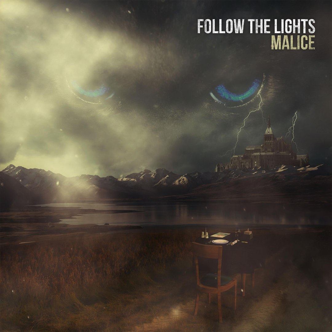 Follow The Lights - Malice [EP] (2017)