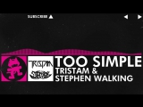 [Drumstep] - Tristam Stephen Walking - Too Simple [Monstercat Release]