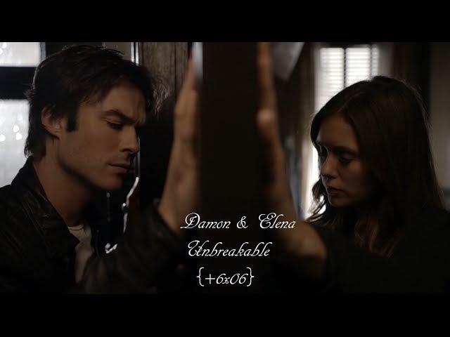 Damon Elena | Unbreakable {6x06}