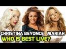 Christina Aguilera, Beyonce, Mariah Carey Vocal Battle : Expectation vs Live