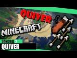 Minecraft Quiver #1  Убил всех
