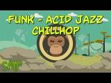 Chillhop   Blues   Funky Jazz   Acid Jazz    Trip Hop    Hip Hop    Mix By Simonyan  Vol.16