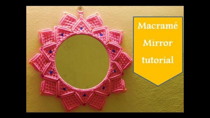 Macrame flower design mirror complete tutorial.