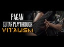 VITALISM | PAGAN | GUITAR PLAYTHROUGH [OFFICIAL]