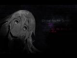 [Satsuriku no tenshi] All the things she said [ AMV ]