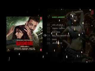 """bhoomi"" 2017 full album  audio jukebox  sanjay dutt, aditi rao hydari  sachin-jigar"