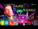 Samir ilqarli - Qadanalim