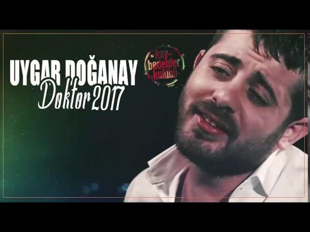 Uygar Doğanay- Doktor 2017 (Bomba)