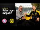 Das Feiertagsmagazin mit Thomas Tuchel | FC Bayern München - BVB