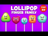 Lollipop Finger Family Song  Top 20 Finger Family Songs  Daddy Finger Rhyme Kids Songs TV