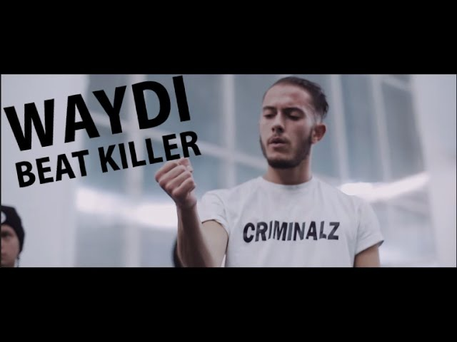WAYDI | Criminalz Crew 2 | Best killing the beat