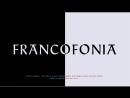 Франкофония / Francofonia 2015 FullHD