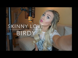 Birdy - Skinny Love | Cover