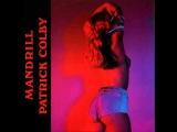 Patrick Colby - Mandrill (1985)