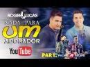 Roger Lucas Part Andre Felipe Nada para um adorador LyricVideo HD