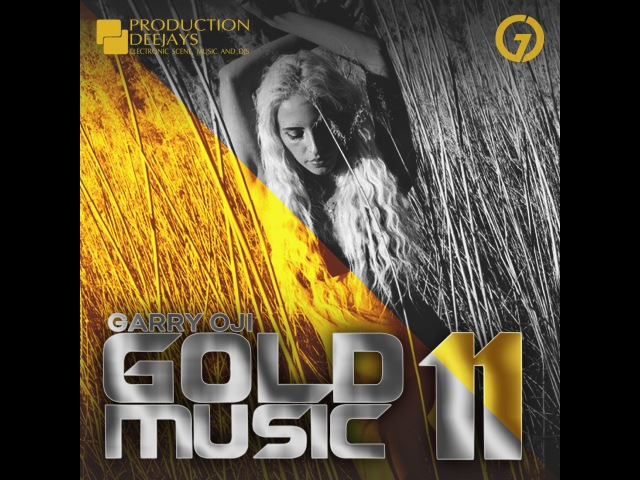 GARRY OJI – GOLD MUSIC 11 (Mix)