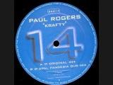 Paul Rogers - Krafty (G-Pal Pandesia Dub Mix)