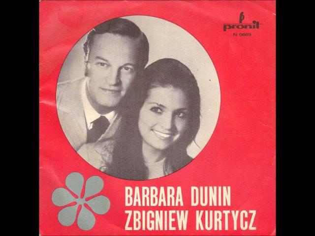 Barbara Dunin i Zbigniew Kurtycz Żeby się ludzie kochali