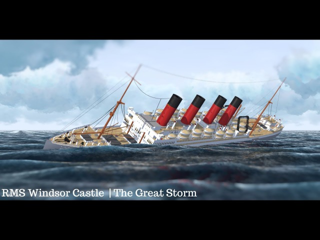 RMS Windsor Castle | The Great Storm