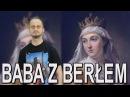 Baba z berłem - Jadwiga. Historia Bez Cenzury
