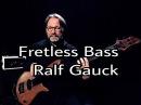 Full Basslesson: Ralf Gauck Fretless Bass