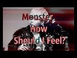 SUGA  Monster, How Should I Feel