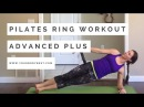 Pilates Ring Workout: Advanced Plus