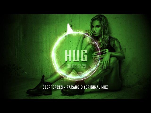Deepforces - Paranoid (Original Mix)