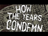 Napalm Death - How The Years Condemn