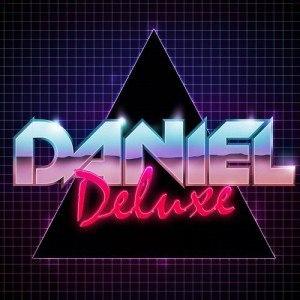 Daniel Deluxe
