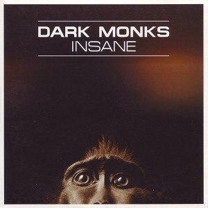Dark Monks
