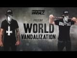 World Vandalization - Episode #1