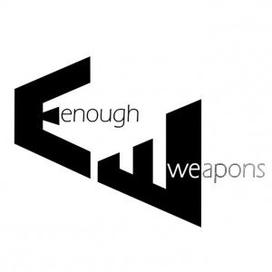 Enough Weapons