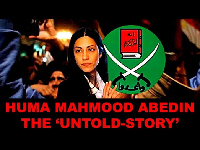 Huma Mahmood Abedin The UNTOLD-STORY Chilling NEW Info On Hillary Clintons Right Hand(VIDEO)!