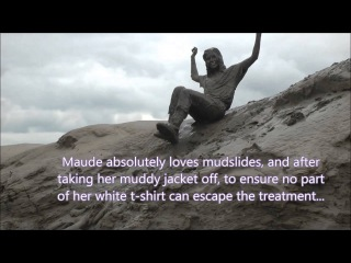 Muddy girl - A Muddy Maude - Fully clothed mud, mudslides, sitting in mud