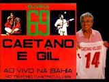 Hino do Bahia - Caetano Veloso e Gilberto Gil - Barra 69
