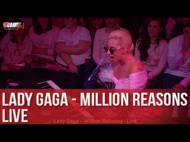 Lady Gaga - Million Reasons - Live - C'Cauet sur NRJ