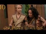 YH, 10. Cyrano De Hercules