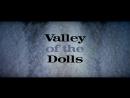 Долина кукол Valley of the Dolls 1967 США реж Марк Робсон
