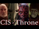 The Confederacy of Independent Systems CIS Separatist Alliance ~ Throne HD