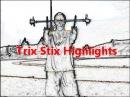 New Trix Stix Highlights (Brad C) Devil Sticks Juggling Fire Street Magic