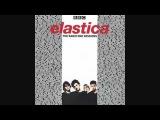 Hold Me Now Elastica - BBC Radio Sessions