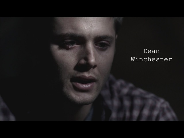 Я не хотел | Дин Винчестер (Dean Winchester)