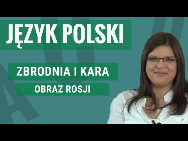 Język polski - Zbrodnia i kara (obraz Rosji)