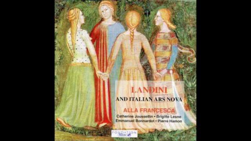 Francesco Landini Italian Ars Nova
