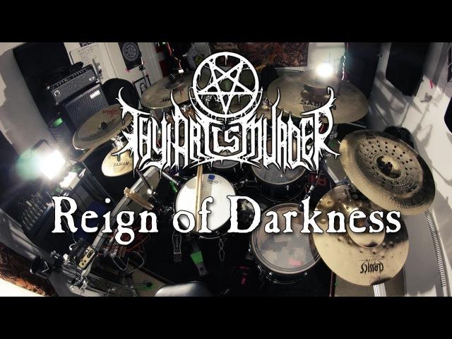 Thy Art Is Murder - Reign Of Darkness Drum Cover By Adam Björk