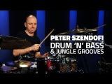 Peter Szendofi Drum 'n' Bass &amp Jungle Grooves - FULL DRUM LESSON (Drumeo)