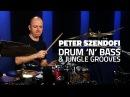 Peter Szendofi Drum 'n' Bass Jungle Grooves FULL DRUM LESSON Drumeo
